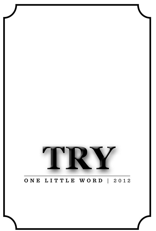 One Little Word – TRY
