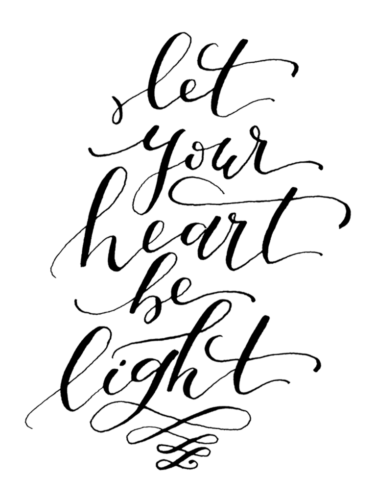 let your heart be light_word art