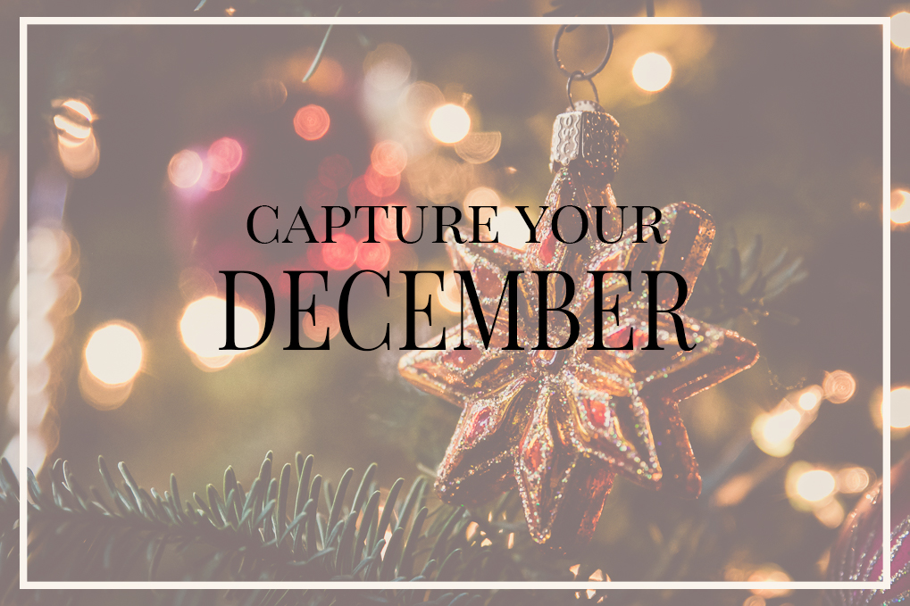 Capture Your December