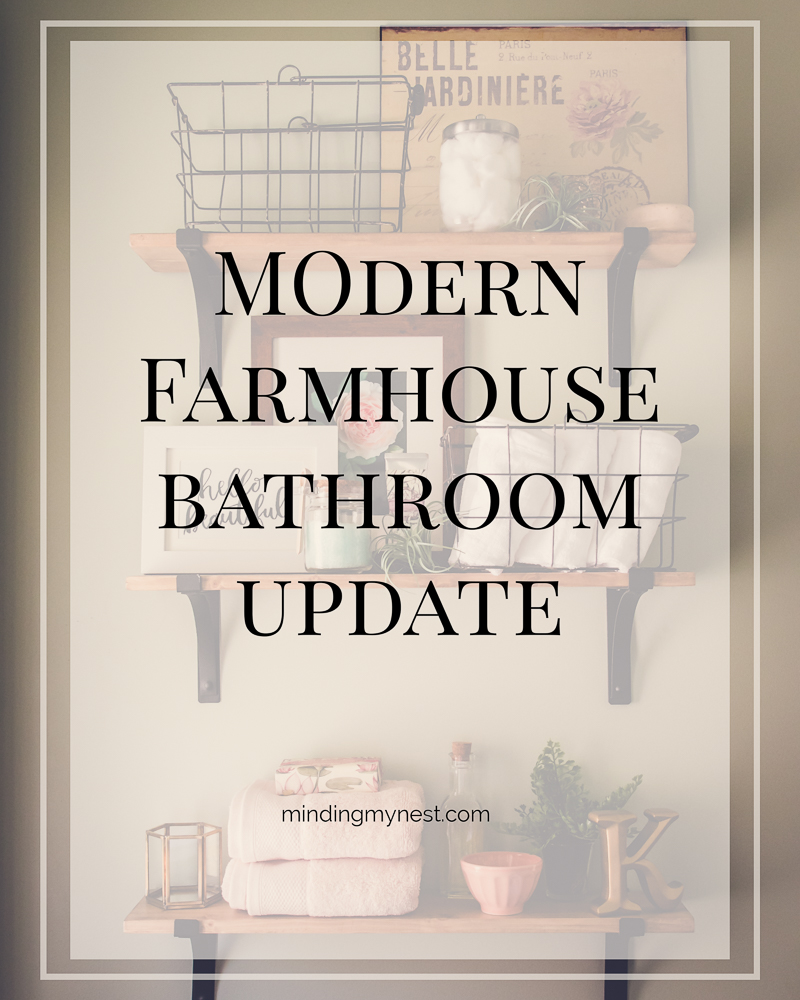 a modern, farmhouse bathroom update