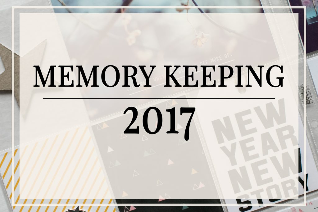 2017 Memory Keeping Projects
